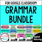 Digital Grammar Google Classroom Distance Learning BUNDLE