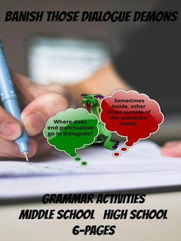 Grammar Activities : Banish Those Dialogue Demons