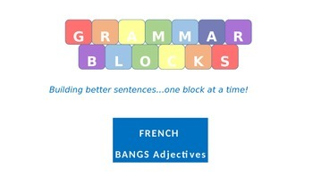 Grammar Blocks - BANGS Adjectives