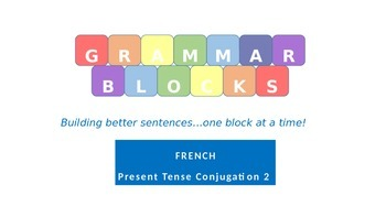 Grammar Blocks - French Present Tense Subject-Verb Conjugation 2