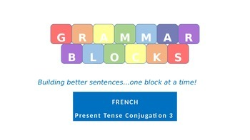 Grammar Blocks - French Present Tense Subject-Verb Conjugation 3