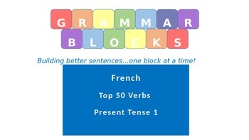 Grammar Blocks - French Present Tense (Top 50 verbs) Verb Conjugation 1