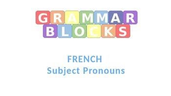 Grammar Blocks French Pronouns