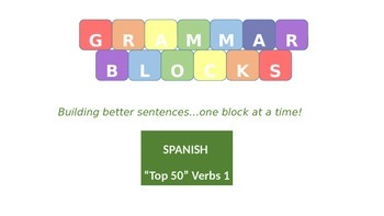 "Grammar Blocks - Spanish Present Tense ""Top 50"" Verbs 1"