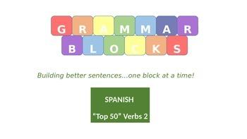 "Grammar Blocks - Spanish Present Tense ""Top 50"" Verbs 2"