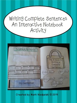 Grammar: Writing Complete Sentences An Interactive Notebook Activity