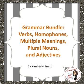 Grammar Bundle: Verbs, Homophones, Multiple Meanings, Plur