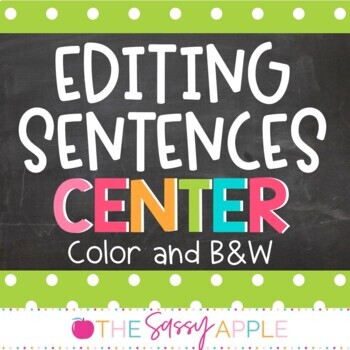 Grammar Center: Editing Sentences