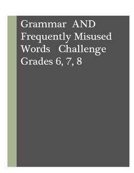 Grammar Challenge and Misused Words Challenge: Grades 6, 7