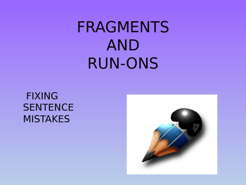 Grammar Clauses Fragments Run-Ons Slideshow Powerpoint