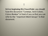 Grammar: Commas & Semi-Colon PowerPoint