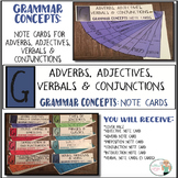 Grammar Concepts: Adjectives, Adverbs, Verbals & Conjunctions Note Cards