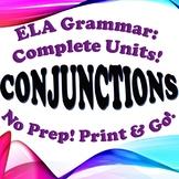 Grammar: Conjunctions - Complete Unit!
