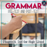 Grammar Diagnostic Assessment Pre-Test and Post-Test for High School