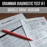 Grammar Diagnostic Test #1 - Distance Learning - Self-Grad