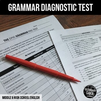 Grammar Diagnostic Test (#2 of 2): Epic Pre/Post Assessment for Teens