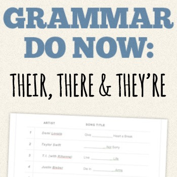 """Grammar Do Now - Use Songs to Teach Homophones: """"Their"""", """"There"""", & """"They're""""."""