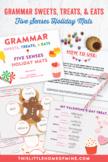 Grammar Eats, Sweets, and Treats - Five Senses Holiday Mats