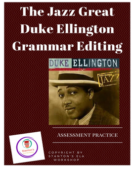 Edit & Revise Multiple Choice Grammar Assessment Practice - Duke Ellington