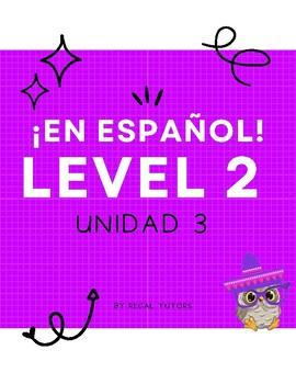¡En español! Level 2, Unidad 3