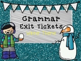 Grammar Exit Tickets- Winter Theme