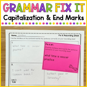 Grammar Fix It - Capitalization & End Marks
