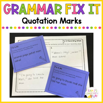 Grammar Fix It - Quotation Marks