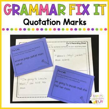 Grammar Fix It - Quotation Marks