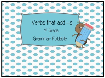 Grammar Foldable - Action Verbs that Add -s