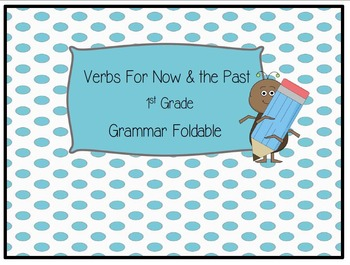 Grammar Foldable - Verbs for Now and the Past