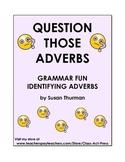 Identifying Adverbs: Grammar Practice Fun