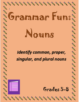 Grammar Fun: Nouns