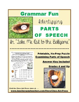 """Grammar Practice: Parts of Speech: """"Take Me Out To the Ballgame"""" (2 P., Ans. K.)"""