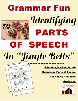 "Grammar Practice: Parts of Speech in ""Jingle Bells"" (2 Pages, Ans. Key Inc., $2)"