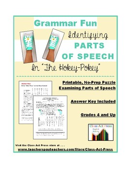 Grammar Practice: Parts of Speech in THE HOKEY-POKEY (2 Pages, Answer Key, $2)