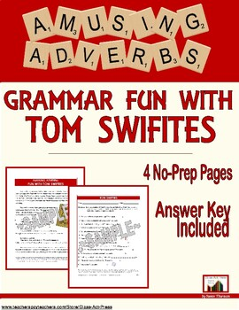 Adverb Fun with Tom Swifties: Grammar Practice (4 Pages, Answer Key, $3)