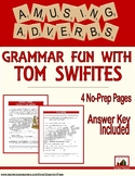 Adverb Fun with Tom Swifties: Grammar Practice (4 Pages, A