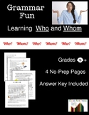 Grammar Practice Fun: WHO and WHOM--New Ways to Learn (3 P