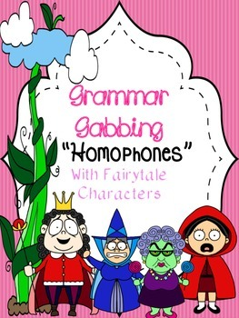 Grammar Gabbing: Homophone Interactive Notebook -- Fairy Tale Style