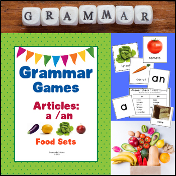 Grammar Games - Articles A, An (Food Sets Edition)
