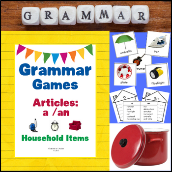 Grammar Games - Articles A, An (Household Items Edition)