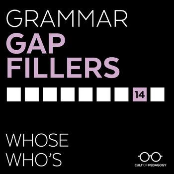 Grammar Gap Filler 14: Whose | Who's