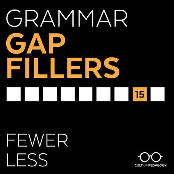 Grammar Gap Filler 15: Fewer | Less