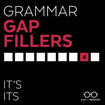 Grammar Gap Filler 4: It's   Its