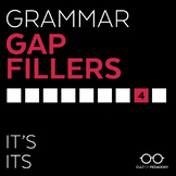Grammar Gap Filler 4: It's | Its