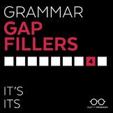 Grammar Gap Filler 4: It's | Its