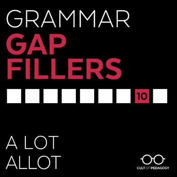 Grammar Gap Filler 10: A lot | Allot