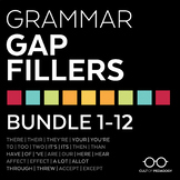 Grammar Gap Fillers: Bundle 1-12