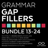 Grammar Gap Fillers: Bundle 13-24