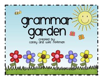Grammar Garden {Nouns, Verbs, Adjectives, Pronouns, & Prep